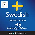 Learn Swedish - Level 1 Introduction to Swedish, Volume 1: Lessons 1-25 |  Innovative Language Learning