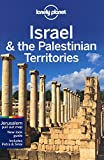 Lonely Planet Israel & the Palestinian Territories 7th Ed.: 7th Edition