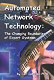 Automated Network Technology, Carl P. Catalano, 143634932X