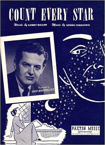 Count Every Star: Sammy Gallop, Bruno Coquatrix: Amazon.com: Books