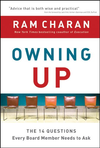 Owning Up: The 14 Questions Every Board Member Needs to Ask pdf