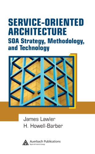 Service-Oriented Architecture: SOA  Strategy, Methodology, and Technology Pdf
