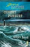 Covert Pursuit, Terri Reed, 0373443927