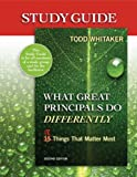 Study Guide - What Great Principals Do Differently, Beth Whitaker and Too Whitaker, 1596672064