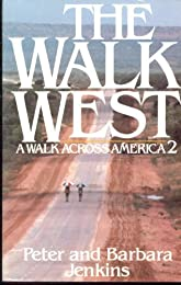 The Walk West: A Walk Across America 2 (Walk West)
