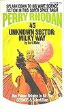 Unknown Sector: Milky Way (Perry Rhodan #45)