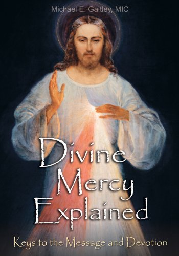 Divine Mercy Explained -