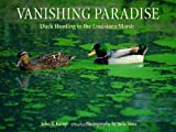 img - for Vanishing Paradise: Duck Hunting in the Louisiana Marsh book / textbook / text book