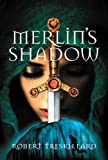 Merlin's Shadow, Robert Treskillard, 0310735084