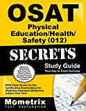 OSAT Physical Education/Health/Safety (012) Secrets Study Guide: CEOE Exam Review for the Certification Examinations for Oklahoma Educators/Oklahoma Subject Area Tests