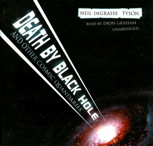 Death by Black Hole: And Other Cosmic Quandaries (Library Edition) by Blackstone Audio Inc.
