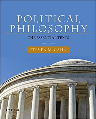 Political Philosophy: The Essential Texts 3rd edition, 3rd Edition - Original PDF