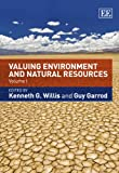 Valuing Environment and Natural Resources, Kenneth G. Willis, Guy Garrod, 0857930230