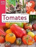 Tomates. Les variétés qui ont du goût et comment les cultiver