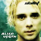 Alien Youth by Skillet (2005) Audio CD