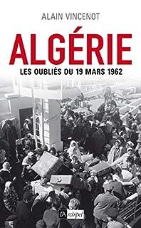 Algérie : les oubliés du 19 mars 1962