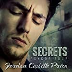 Secrets: PsyCop, Book 4 | Jordan Castillo Price