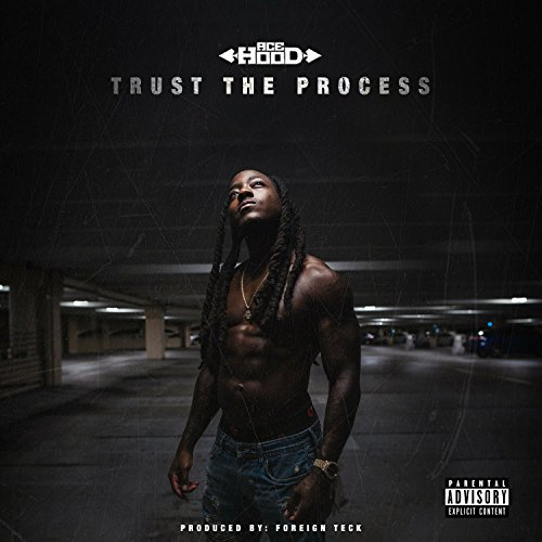 Ace Hood (Trust the Process [Explicit])