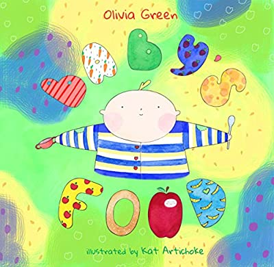 Baby's Food - is a Fun and Creative book for Little Kids - Rhyming Picture Book for Beginner readers.
