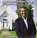 Old Country Church Appalachian Gospel Instrumental by Mike Scott (2013-08-03)