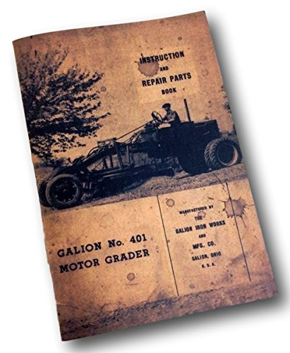 galion-no-401-motor-road-grader-instruction-repair-parts-book-manual-tractor