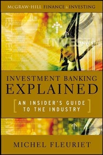 investment-banking-explained-an-insiders-guide-to-the-industry
