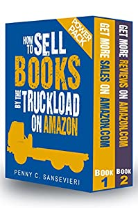 How To Sell Books By The Truckload On Amazon - Power Pack! by Penny C. Sansevieri ebook deal