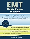 img - for EMT Basic Exam Textbook: EMT-B Test Study Guide Book & Practice Test Questions for the National Registry of Emergency Medical Technicians (NREMT) Basic Exam book / textbook / text book
