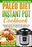 Paleo Instant Pot Cookbook: Paleo Diet Recipes for Your Pressure...