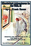 Illustrated Adventures in Oz, L. Frank Baum and John R. Neill, 1617204951