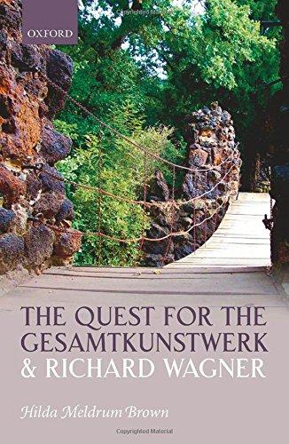 The Quest for the Gesamtkunstwerk and Richard Wagner ebook