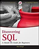 img - for Discovering SQL: A Hands-On Guide for Beginners by Alex Kriegel (2011-04-19) book / textbook / text book
