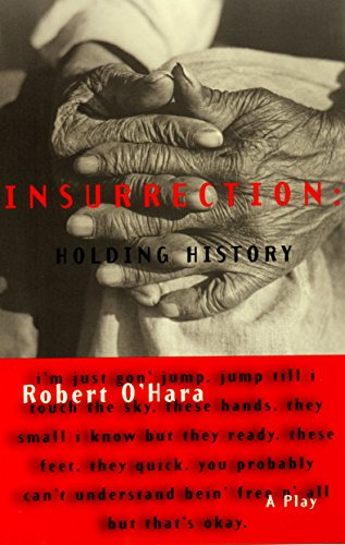 Insurrection: Holding History by Brand: Theatre Communications Group
