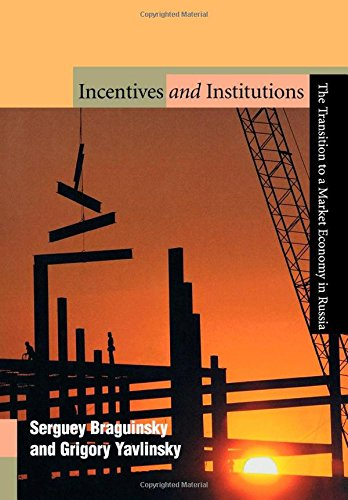 Incentives and Institutions