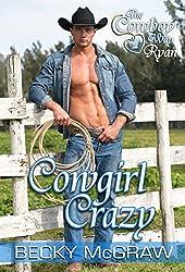 Cowgirl Crazy (#2, Cowboy Way)
