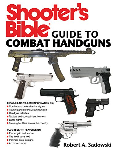 Shooter's Bible Guide to Combat Handguns (Binoculars Shotgun)