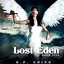 Lost Eden: The Soulkeepers Series, Book 5 Audiobook by G. P. Ching Narrated by Jeffrey Kafer