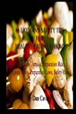 66 Layman's Safety Tips for Healthy Eating at Home, Dan Cavalli, 1456327119