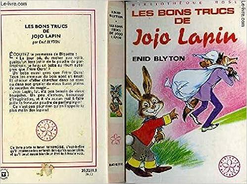 Les Bons Trucs De Jojo Lapin Collection Bibliotheque