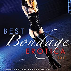 Best Bondage Erotica 2011 Audiobook