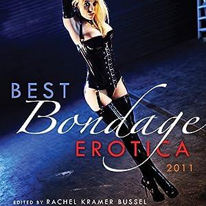 Best Bondage Erotica 2011 Audiobook