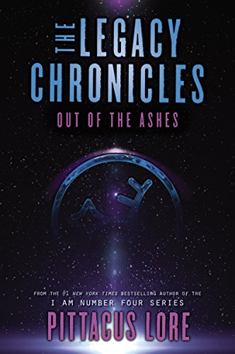 The Legacy Chronicles: Out of the Ashes