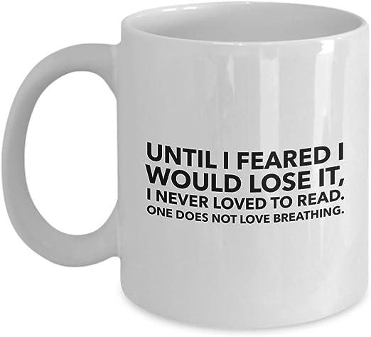 com writer coffee mug until i feared i would lose it