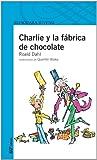 Charlie y la Fabrica de Chocolate, Roald Dahl, 8420464503