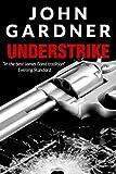 Understrike by John Gardner front cover