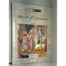 Mozart et casanova histoire et legendes