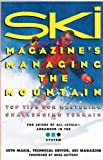 img - for Ski Magazine's Managing the Mountain: Top Tips for Mastering Challenging Terrain book / textbook / text book