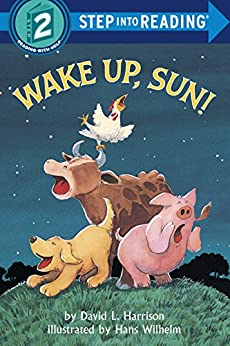Wake Up, Sun! (Step into Reading) by [Harrison, David L.]
