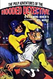 img - for The Pulp Adventures Of The Hooded Detective book / textbook / text book