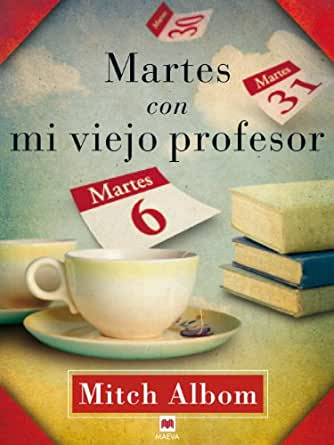 Martes con mi viejo profesor (Palabras abiertas) eBook
